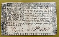 MARYLAND $8 EIGHT DOLLAR NOTE APRIL 10 1774 COLONIAL CURRENCY
