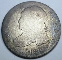 1830 LARGE 10 U.S. CAPPED BUST DIME ANTIQUE OLD US CENT CURRENCY MONEY COIN USA