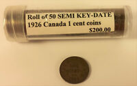ROLL OF 50 CIRCULATED SEMI KEY DATE 1926 CANADA 1 CENT COINS N201