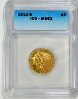 1912-S $5.00 GOLD INDIAN - ICG MINT STATE 62
