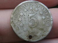 1874 SHIELD NICKEL 5 CENT PIECE- HOLED