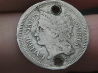 1865 OR 1875 THREE 3 CENT NICKEL  VG DETAILS  HOLED TWICE