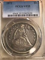 1872 LIBERTY SEATED DOLLAR PCGS VF25