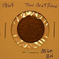 1869 TWO CENT PIECE U.S. - DARK BROWN COLOR AND SURFACES - SHARP STRIKE
