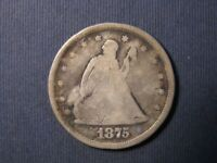 1875 S SEATED LIBERTY TWENTY CENT 90  SILVER LOW MINTAGE OBS