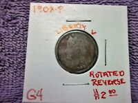 1908 PHILADELPHIA LIBERTY NICKEL IN GOOD CONDITION WITH A ROTATED REVERSE