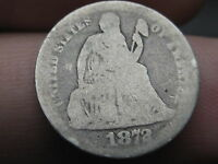 1872 SEATED LIBERTY SILVER DIME- GOOD DETAILS