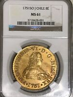 FERDINAND VI GOLD 8 ESCUDOS 1751 SO J GOLD COIN NGC MS 61 MINT COLONIAL CHILE