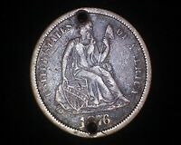 1876 SEATED LIBERTY SILVER DIME WITH TWO HOLES