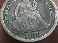 1876 S SEATED LIBERTY DIME-SAN FRANCISCO- VG/FINE DETAILS