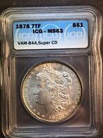 1878 P MINT STATE 63 VAM 84A SUPER CD AND TOP 30 1878 VARIETY MORGAN SILVER DOLLAR