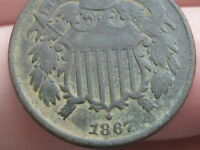 1867 TWO 2 CENT PIECE- CIVIL WAR TYPE COIN, FINE/VF DETAILS, FULL DATE