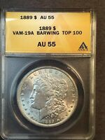1889 AU55 VAM 19A BARWING TOP 100 AND WOW MORGAN SILVER DOLLAR