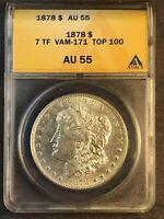 1878 P ANACS GRADED AU-55 VAM 171 TOP 100 TRIPLE R MORGAN SILVER DOLLAR