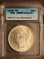 1878 P 7TF REV OF 78 VAM 117 TOP 100 TRIPLED STAR MORGAN SILVER DOLLAR