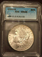 1880 S ICG MINT STATE 66 VAM 11, 0/9 OVERDATE HOT 50 MORGAN SILVER DOLLAR