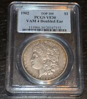1902 1$ MORGAN SILVER DOLLAR TOP 100 VAM 4 DOUBLED EAR GRADED BY PCGS AS VF 30