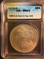 1879-O MINT STATE 62 VAM 4 O/HORIZ.O TOP 100 MORGAN SILVER DOLLAR