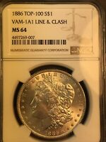 1886 NGC MINT STATE 64 VAM 1A1 LINE AND CLASH TOP 100 MORGAN SILVER DOLLAR