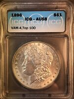 1896 P ICG AU58 VAM 4 DDO TOP 100 MORGAN SILVER DOLLAR