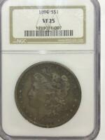 1894  NGC  GRADED VF-25  MORGAN DOLLAR  DOLLAR    SEE THE PICS   NO RESERVE