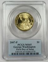 2007-P PCGS MINT STATE 65 WASHINGTON FIRST DAY OF ISSUE US $1 DOLLAR COIN 24784A