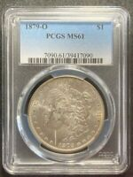 1879-O MORGAN DOLLAR $1 PCGS MINT STATE 61