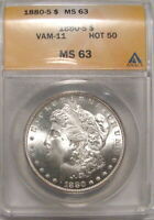 1880-S VAM11 HOT50 MORGAN DOLLAR ANACS MINT STATE 63 BRIGHT WHITE SHIPS FREE