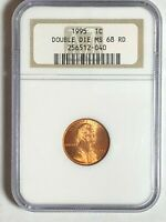 1995 LINCOLN CENT DOUBLE DIE OBVERSE NGC MS68RD : BOLD DDO
