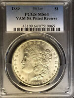 1889 P PCGS MINT STATE 64 VAM 5A PITTED REVERSE HIT LIST 40 MORGAN SILVER DOLLAR COIN