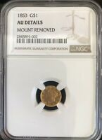 1853 GOLD $1 ONE DOLLAR LIBERTY HEAD GOLD COIN NGC AU DETAILS