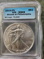 2015 P SILVER EAGLE STRUCK AT PHILADELPHIA 1 OF 79,640 MINT STATE 69 MINT STATE 69 ICG