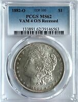 1882-O MORGAN SILVER DOLLAR | VAM 4 O/S RECESSED | TOP 100 | PCGS MINT STATE 62