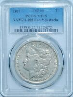 1891 P PCGS VF25 VAM-2A DOUBLED EAR AND MOUSTACHE TOP-100 MORGAN SILVER DOLLAR