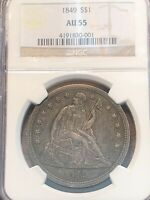 1849 SEATED LIBERTY DOLLAR NGC AU55   LOW MINTAGE AND BETTER DATE