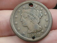 1848 BRAIDED HAIR LARGE CENT PENNY- VG DETAILS, HOLED TWICE, OLD BUTTON?