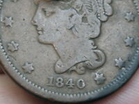 1840 BRAIDED HAIR LARGE CENT PENNY, SMALL DATE, VG DETAILS