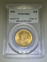 1932 $10 PCGS MS 63 INDIAN HEAD GOLD EAGLE CERTIFIED 8884.63
