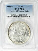1889-O MORGAN DOLLAR  VAM-6 DOUBLED DATE PCGS MINT STATE 64