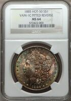 1885-P  MINT STATE 64  VAM-1C PITTED REVERSE  NGC - HOT 50, TONED - MORGAN DOLLAR