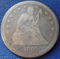 1860 SEATED LIBERTY QUARTER GOOD  VG US COIN 25C T268