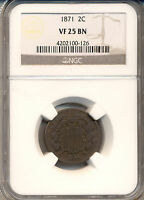 1871 TWO CENT PIECE  NGC CERTIFIED VF-25 SEMI KEY DATE WELL STRUCK
