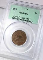 1865 TWO CENT PIECE 2C PCGS CERTIFIED MINT STATE 63BN BROWN GREEN LABEL HOLDER COIN