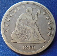 1860 SEATED LIBERTY QUARTER FINE VF US COIN 25C T267