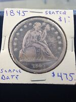 1845 $1 LIBERTY SEATED DOLLAR  DATE