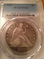 1840 SEATED DOLLAR  DATE  VG TO FINE PCGS VG10