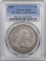 1797 DRAPED BUST DOLLAR 9 X 7 STARS LARGE LETTERS SMALL EAGLE PCGS AU 53