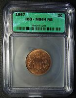 1867 TWO 2 CENT COIN PIECE MINT STATE 64 RB RED BROWN ICG LOT  BK 5