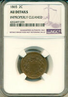 1865 TWO CENT PIECE  NGC CERTIFIED AU DETAILS   DOESN'T LOOK CLEANED  LUSTRE