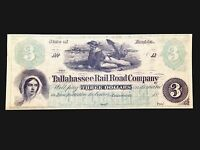 UNCIRCULATED $3 1800'S TALLAHASSEE RAIL ROAD CO. OBSOLETE CURRENCY CRISP